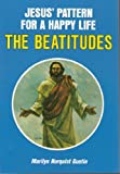 img - for Jesus' Pattern for a Happy Life: The Beatitudes book / textbook / text book