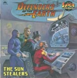 img - for Defenders of the Earth: The Sun Stealers by Sufrin Mark (1986-09-01) Paperback book / textbook / text book