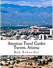 American Travel Guide: Tucson, Arizona
