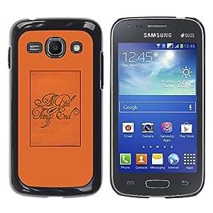 For Samsung Galaxy Ace 3 III / GT-S7270 / GT-S7275 / GT-S7272 Case , All Good Things End Poster Text - Diseño Patrón Teléfono Caso Cubierta Case Bumper Duro Protección Case Cover Funda