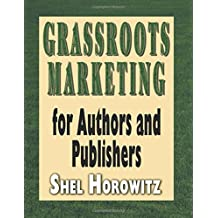 Grassroots Marketing for Authors and Publishers