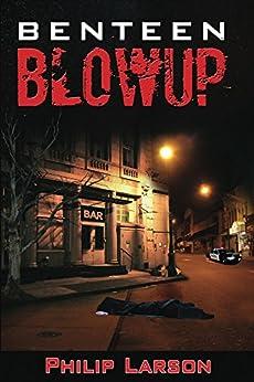 BENTEEN BLOWUP by [Larson, Philip]