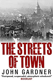 The Streets of Town (D.S. Suzie Mountford Book 2) by [Gardner, John]