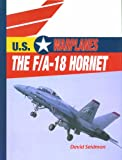 The F/A-18 Hornet, David Seidman, 0823938743