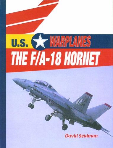 The F/A-18 Hornet (U.S. Warplanes) (Us Warplanes)