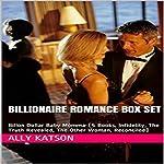 Billionaire Romance Box Set: Billon Dollar Baby Momma | Ally Katson