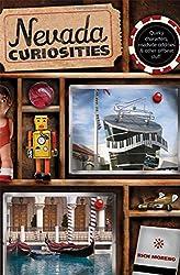 Nevada Curiosities: Quirky Characters, Roadside Oddities & Other Offbeat Stuff (Curiosities Series)