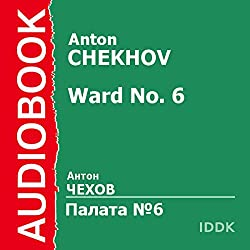 Ward No. 6 [Russian Edition]