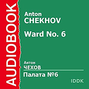 Ward No. 6 [Russian Edition] Audiobook