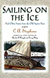 Sailing on the Ice, C. A. Stephens, 1558538623