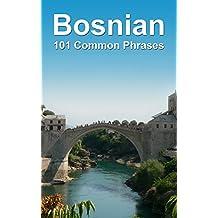 Bosnian: 101 Common Phrases