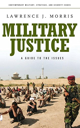 Military Justice: A Guide to the Issues (Praeger Security International)