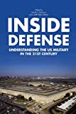Inside Defense: Understanding the US Military in the 21st Century, Derek S. Reveron, Judith Hicks Stiehm, 1137343001