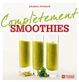 Smoothies (Complètement)