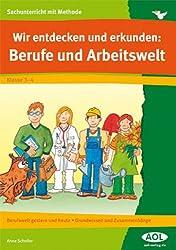 Wir entdecken und erkunden: Berufe und Arbeitswelt: Berufswelt gestern und heute - Grundwissen und Zusammenhänge (3. und 4. Klasse)