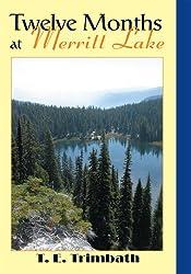 Twelve Months at Merritt Lake