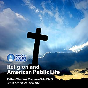 Religion and American Public Life Lecture