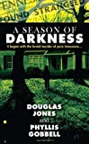 img - for A Season of Darkness: It Began with the Brutal Murder of Pure Innocence... (Berkley True Crime) book / textbook / text book