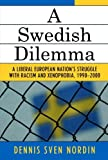 A Swedish Dilemma, Dennis Sven Nordin, 0761831517