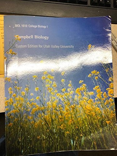 Campbell Biology Custom Edition for Utah Valley University Biol 1610 based on 11th edition chapters 1-25 -  Paperback