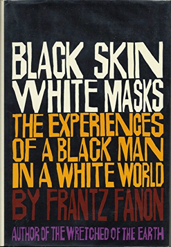 summary for black skin white masks chapter 5 His first book, black skin, white masks, is a powerful account of the social-psychological effects of colonialism in it, fanon vividly describes the sense of dependency, inferiority, and shame felt by black colonial subjects, arguing, much like du bois, that the constant need to see one's self through the colonizers' eyes leads to a .