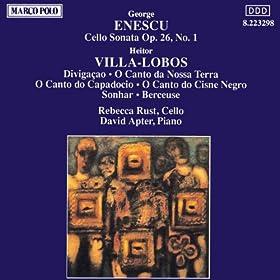 Amazon.com: Enescu: Cello Sonata Op. 26 / Villa-Lobos: O Canto Do