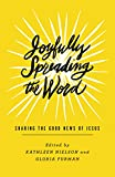 img - for Joyfully Spreading the Word: Sharing the Good News of Jesus book / textbook / text book