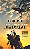 Hope: A School, a Team, a Dream