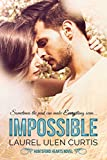 Impossible (Huntsford Hearts Book 1)