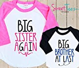 Big Sister Again Big brother at last Shirt Set Set Shirt Black Raglan Matching Shirts Gift Pregnancy Announcement