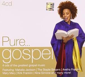 Pure...Gospel