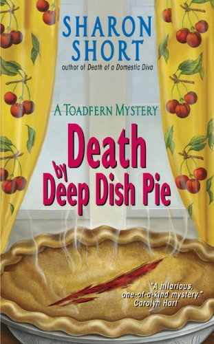 Death by Deep Dish Pie: A Toadfern Mystery (The Stain-Busting Mysteries Book 2)