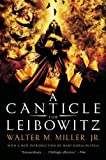 A Canticle for Leibowitz by Walter M. Miller Jr. (2006-05-09)