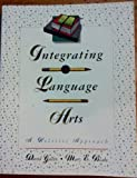 Integrating Language Arts : Holistic Approach, Yellin, David and Blake, Mary E., 0060473762