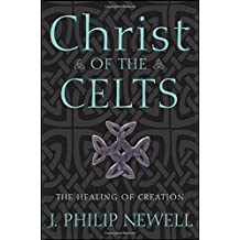 Christ of the Celts: The Healing of Creation
