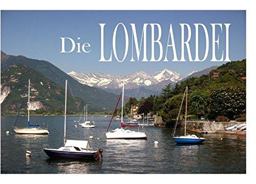 Die Lombardei - Ein Bildband