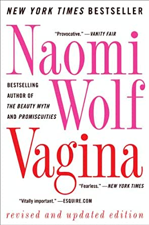 Vagina revised and updated kindle edition by naomi wolf politics print list price 1599 fandeluxe Image collections