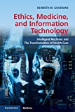 Image de Ethics, Medicine, and Information Technology: Intelligent Machines and the Transformation of Health Care