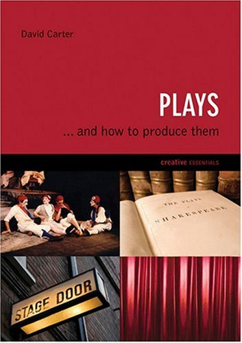 Read Online Plays: . . . And How to Produce Them (Creative Essentials) pdf epub