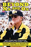 Beyond Xs and Os, Tom Berthel and Hayden Fry, 1616081139