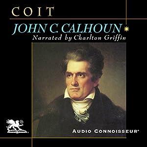 John C. Calhoun: American Portrait Audiobook