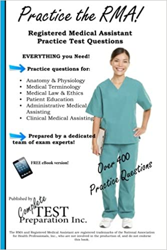 Practice the rma registered medical assistant practice test practice the rma registered medical assistant practice test questions 5th ed edition fandeluxe Gallery