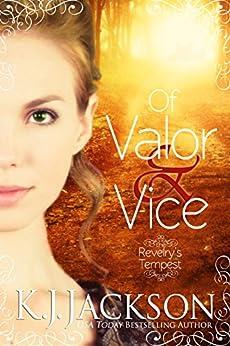 Of Valor & Vice: A Revelry's Tempest Novel by [Jackson, K.J.]