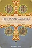 download ebook the four gospels: a guide to their historical background, characteristic differences, and timeless significance by william s. stob (2007-06-29) pdf epub