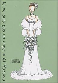 Je ne suis pas un ange, tome 4  par Ai Yazawa