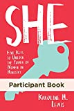 She: Participant Book: Five Keys to Unlock the Power of Women in Ministry