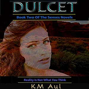 Dulcet: Book Two of the Senses Novels Audiobook