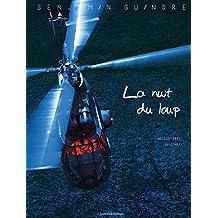 La nuit du loup : hélicoptères de combat