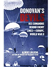 Donovan's Devils: OSS Commandos Behind Enemy Lines―Europe, World War II