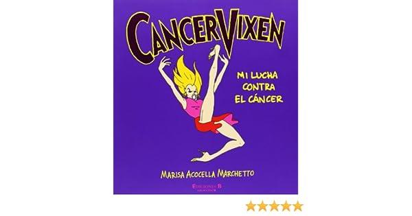 CANCER VIXEN (COMIC ADULTOS): Amazon.es: Acocella, Marisa, CANALES ...